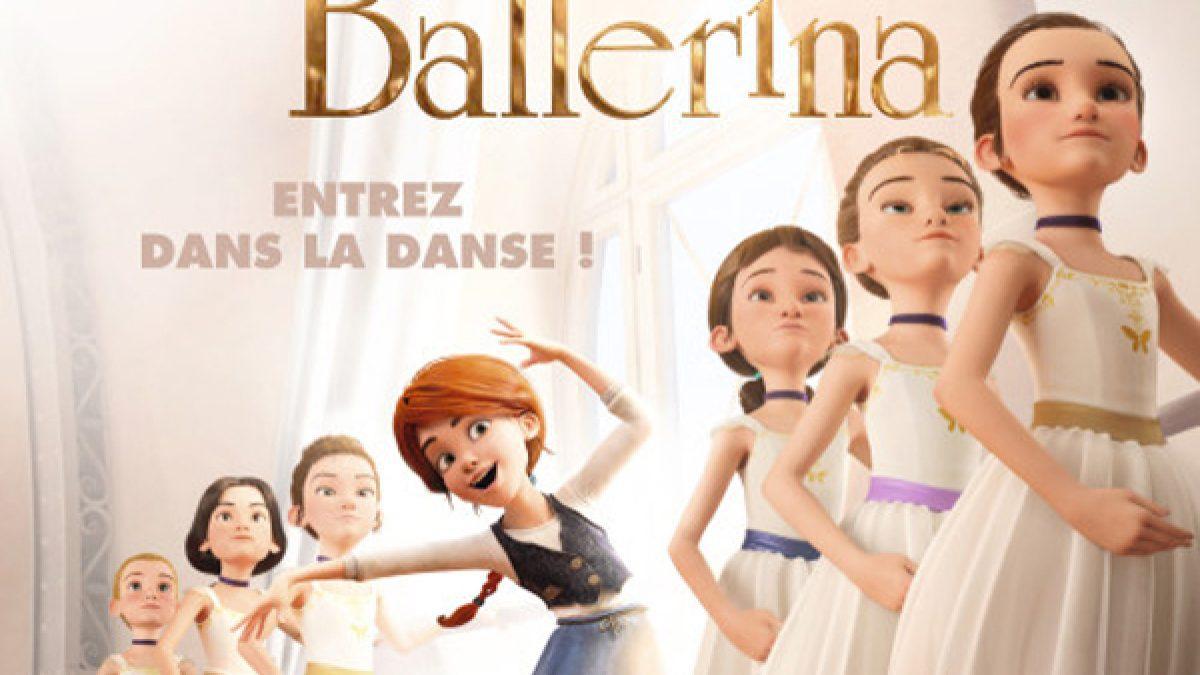 ตัวอย่างภาพยนตร์เรื่อง Ballerina สาวน้อยเขย่งฝัน