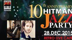 ประกาศผล 10th Anniversary Hitman Jazz Party Concert
