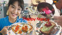 แฮปปี้แนนซี่ สอนทำเมนู Superfood อาหารเช้าลดน้ำหนัก ทำเองกินเอง ลดไปแล้ว 3 กิโลกรัม