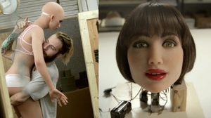 หุ่นยนต์ sexbot กำลังมา ไม่เกิน 2050 เราจะแต่งงานและมีซ่องหุ่นยนต์แล้ว