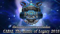 Cabal เปิดศึกการแข่งขันรายการแรกแห่งปี Cabal The Battle of Legacy 2018