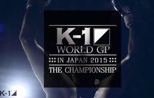 K-1 World GP in Japan 2015 The Championship