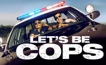 Let's Be Cops คู่แสบแอ๊บตำรวจ