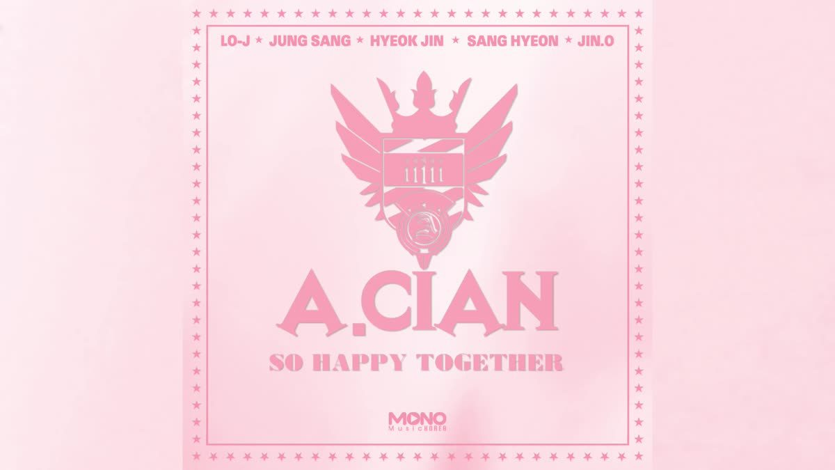 [Acian] A.cian׃ 우리 둘이 (SO HAPPY TOGETHER) [FULL SONG]